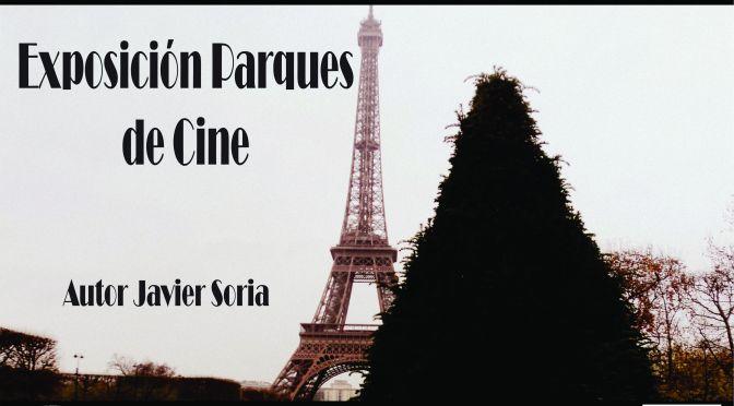 """Exposición """"Parques de Cine"""" de Javier Soria"""