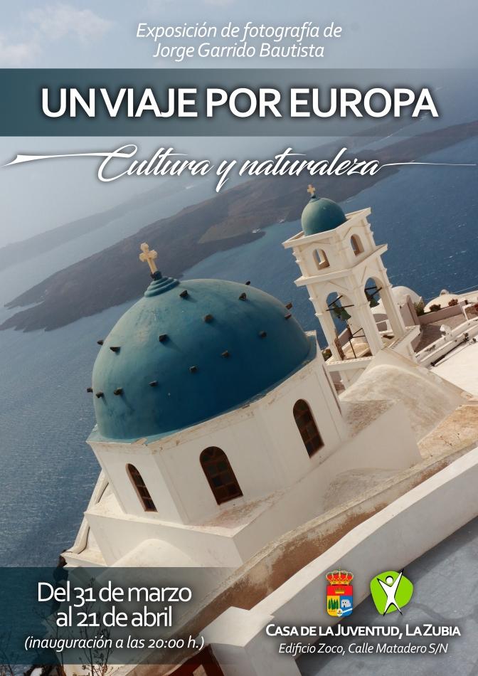 "Exposición ""Un viaje por Europa: cultura y naturaleza"" de Jorge Garrido"