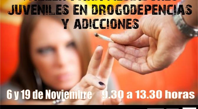 Taller para Mediadores Juveniles en Drogodependencias y Adicciones