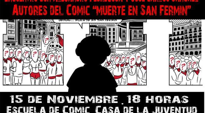 """""""Muerte en San Fermín"""", Alejandro Pedregosa y José Calos Sánchez"""
