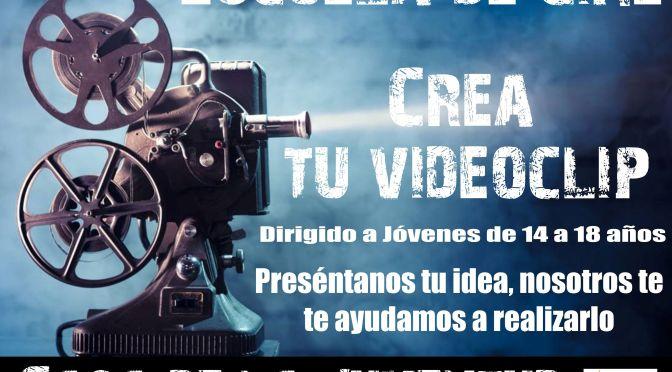 Crea tu videoclip. Escuela de Cine de la casa de la juventud